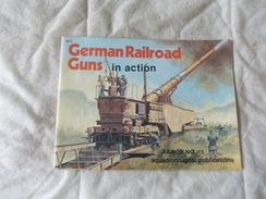 German Railroad Guns In Action  Train De Guerre - Books, Magazines, Comics