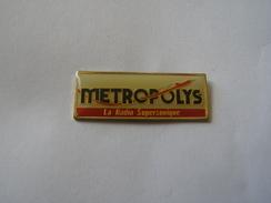 Pins Radio Metropolys - Médias