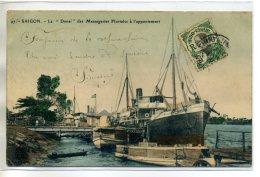 TONKIN COCHINCHINE SAIGON  Bateau Le DONAI  Messageries Fluviales   Port Appontement   1912  /D14-S2017 - Vietnam