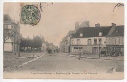 10.245/ NOGENT SUR SEINE - Faubourg De Troyes - Le Théâtre - Nogent-sur-Seine