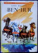 Lewis Wallace - BEN - HUR - Idéal Bibliothèque - ( 1955 ) . - Ideal Bibliotheque