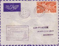 LETTRE - POSTE AERIENNE - AIR FRANCE - PREMIERE LIAISON INDOCHINE- CHINE - SAÏGON COCHINCHINE  / SHANGHAI - 1947 - Indochine (1889-1945)