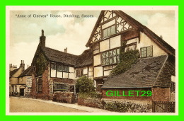 """DITCHLING, SUSSEX,  UK -  """"ANNE OF CLEEVES"""" HOUSE - - Angleterre"""