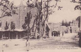 Cp , 13 , MARSEILLE , Exposition Coloniale De 1922 , Palais De L'Afrique Occidentale, Un Coin Du Village Soudanais - Expositions Coloniales 1906 - 1922