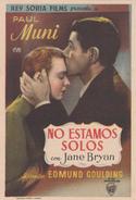 NO ESTAMOS SOLOS - PAUL MUNI - JANE BRYAN - EDMUND COULDING - Afiches & Pósters