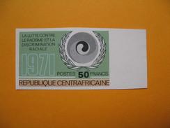 Timbre Non Dentelé  N° 157  Lutte Contre Le Racisme Et La Discrimination Raciale 1972 - Central African Republic