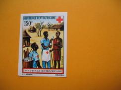 Timbre Non Dentelé  N° 166  Croix-Rouge Centrafricaine 1972 - Centrafricaine (République)