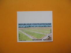 Timbre Non Dentelé  N° 169  Opération Bokassa   1972 - Central African Republic