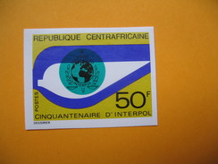 Timbre Non Dentelé  N° 212  50 ème Anniversaire D'Interpol   1973 - Centrafricaine (République)