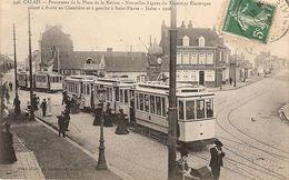 62 CALAIS Nouvelle Ligne De Tramway électrique - Calais