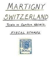 SWITZERLAND, Martigny, * MLH, F/VF - Fiscaux