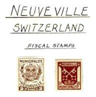 SWITZERLAND, Neuveville, * MLH, F/VF - Fiscaux