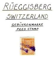 SWITZERLAND, Rüeggisberg, Used, F/VF - Fiscaux