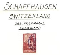 SWITZERLAND, Schaffhausen, Used, F/VF - Fiscaux