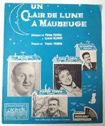 Partituur Score Partition Un Claire De Lune A Maubeuge Tango Pierre Perrin Annie Cordy Bourvil Pathe Jo Courtin - Partitions Musicales Anciennes