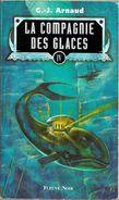 Compagnie Des Glaces, Intégrale 4 - ARNAUD, Georges-Jean (BE+) - Fleuve Noir