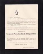 LACLAIREAU TIRLEMONT Marguerite De BROQUEVILLE En Religion Soeur Marguerite 1862-1907 Doodsbrief - Obituary Notices