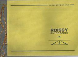 Publicité , Aviation , Mise En Construction Aéroport ROISSY EN FRANCE ,1969 , 16 Pages , 3 Scans , Frais Fr : 3.50 E - Advertising