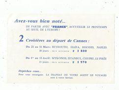 Publicité , Croisières Avec Le FRANCE ,paquebot , Cgnie LA TRANSAT , Frais Fr : 1.45 E - Publicités
