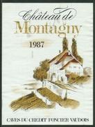 Rare // Etiquette // Château De Montagny 1987, Caves Du Crédit Foncier Vaudois, Vaud, Suisse - Etiquettes