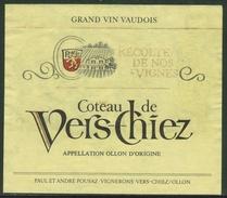 Rare // Etiquette // Coteau De Vers-Chiez, Paul Et André Pousaz, Vers-Chiez/Ollon, Vaud, Suisse - Etiquettes