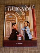 Livre : G Gambier, GUIGNOL, 2004 Théâtre Lyon - Puppets