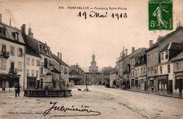 PONTARLIER -29- FAUBOURG SAINT PIERRE - Pontarlier