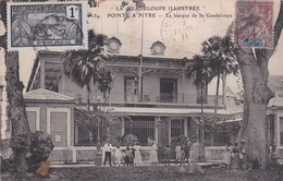 Guadeloupe - Pointe à Pitre - La Banque De La Guadeloupe - Etat Moyen Voir Scan - Pointe A Pitre