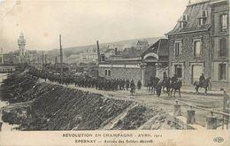 REVOLUTION EN CHAMPAGNE - Avril 1911,EPERNAY; Arrivée Des Soldats.(ELD éditeur) - Epernay
