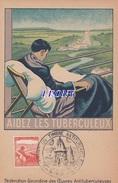 """CPSM 9X14  """" AIDEZ LES TUBERCULEUX """"  FEDERATION GIRONDINE Des OEUVRES ANTITUBERCULEUSES - CACHET PHILATELIQUE - Health"""