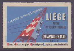 BELGIUM:1950: Vignette/Cinderella – Without Glue: §@§ LIÈGE – Foire Internationale §@§: - Erinnophilie