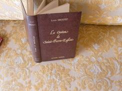 Louis DROUET : Le CANTON De SAINT-PIERRE-EGLISE , Reprint De 1977 - Normandie