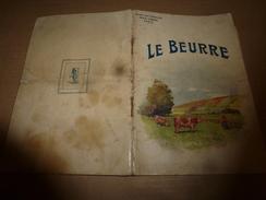1965  LE BEURRE Pour Faire Du Bon Beurre (Sté Des Ecrémeuses ALFA-LAVAL) - Unclassified