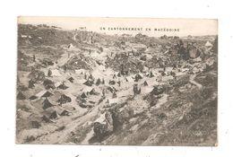 Un Cantonnement En Macédoine (C.1613) - Guerra 1914-18