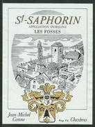 Rare // Etiquette // St.Saphorin , Les Fosses , Jean-Michel Conne, Chexbres, Vaud Suisse - Etiquettes