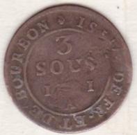 ISLES DE FRANCE ET BOURBON .3 SOUS 1781 A .LOUIS XVI - Réunion