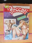 Bd Edition Italienne ( Devenue Elvifrance) Casino Per L'amore Di Una Putana Et La Bella Et La Strega TBE+  Voir La Photo - Editions Originales