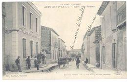 Cpa Aigues Vives - Hôtel Des Postes ( Animée ) - Aigues-Vives