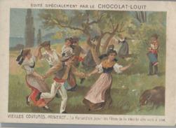 CHOCOLAT LOUIT  - VIELLES COUTUMES - PROVENCE - La Farandole Pour Les Fêtes De La Récolte Des Vers à Soie - Louit