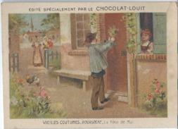 CHOCOLAT LOUIT  - VIELLES COUTUMES - BOURGOGNE - LA Fête De Mai - Louit
