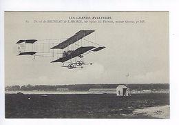 CPA Les Grands Aviateurs Un Vol De Bruneau De Laborie Sur Biplan Farman N° 83 - Aviateurs