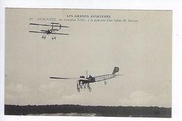 CPA Les Grands Aviateurs Dubonnet Sur Monoplan Tellier à La Poursuite D'un Biplan Farman N° 86 - Aviateurs