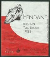 Rare // Etiquette // Fendant Yves Briguet 1988, Soutien De Jacques Cornuz (moto),Henri Bruchez, Flanthey Valais,  Suisse - Etiquettes