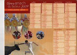 Calendrier Almanach La Poste PTT 2009 La Corrida Et Chevaux De Camargues - Calendarios