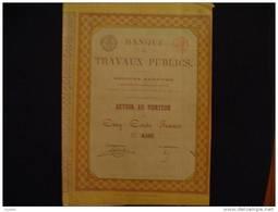 Banque Des Travaux Publics 1871! Action De 500 Francs Bruxelles Belgique. - Banca & Assicurazione
