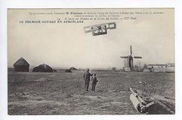 CPA Le Premier Voyage En Aéroplane 1908 Farman Il Passe Au Moulin De La Croix Du Soldat N° 14 - Aviateurs