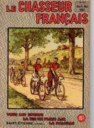 LE CHASSEUR FRANCAIS AVRIL-MAI 1947  No 613 - Books, Magazines, Comics