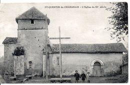 16 - SAINT QUENTIN DE CHABANAIS - L'Eglise Du XI° Siécle (état Moyen) - Francia