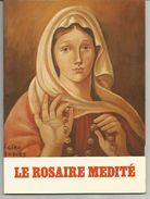 LE ROSAIRE MEDITE Selon Les Intentions De Notre Dame De Fatima - 1980 - Religion