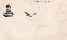France Aviation Louis Gibert Sur Monoplan REP Ancienne Carte Postale CPA Vers 1910 - ....-1914: Precursors